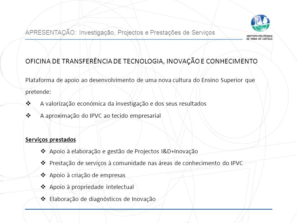 OFICINA DE TRANSFERÊNCIA DE TECNOLOGIA, INOVAÇÃO E CONHECIMENTO