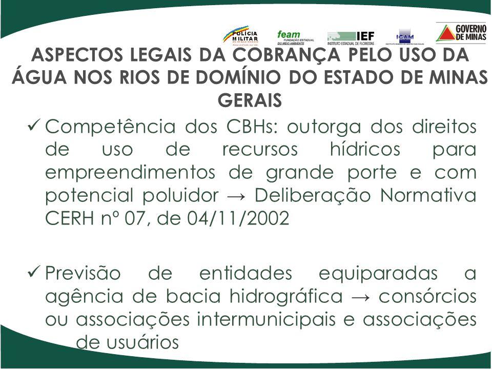 ASPECTOS LEGAIS DA COBRANÇA PELO USO DA ÁGUA NOS RIOS DE DOMÍNIO DO ESTADO DE MINAS GERAIS