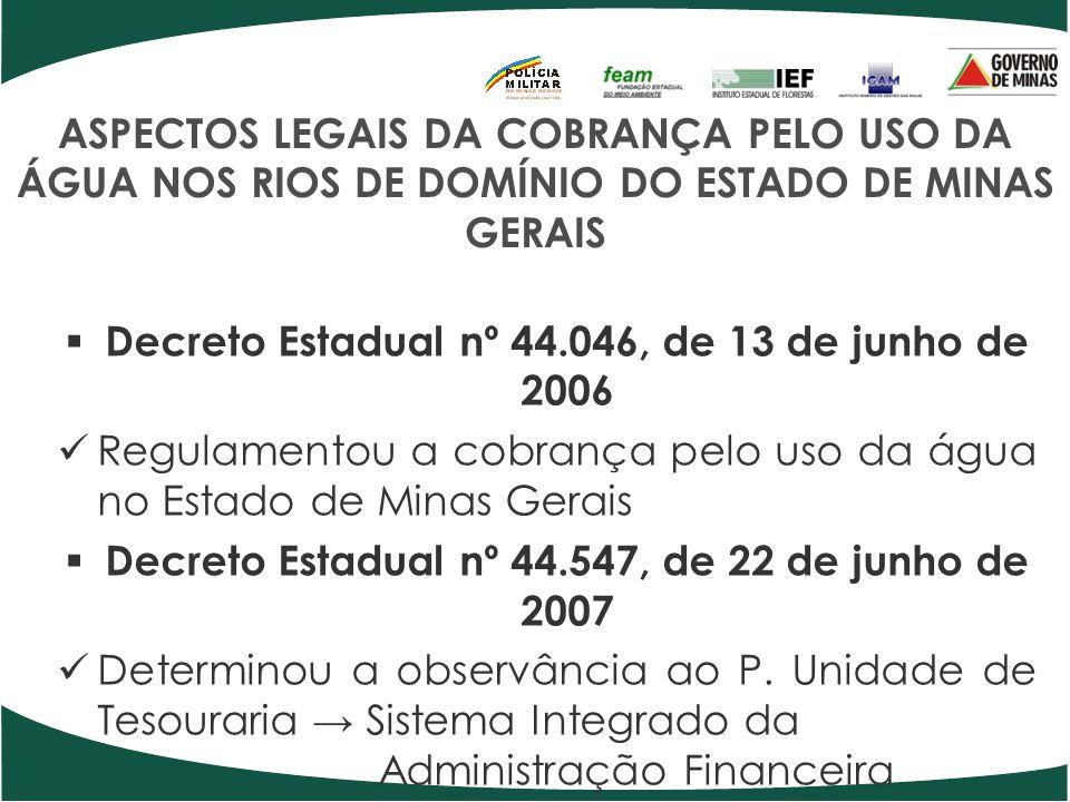 Decreto Estadual nº 44.046, de 13 de junho de 2006
