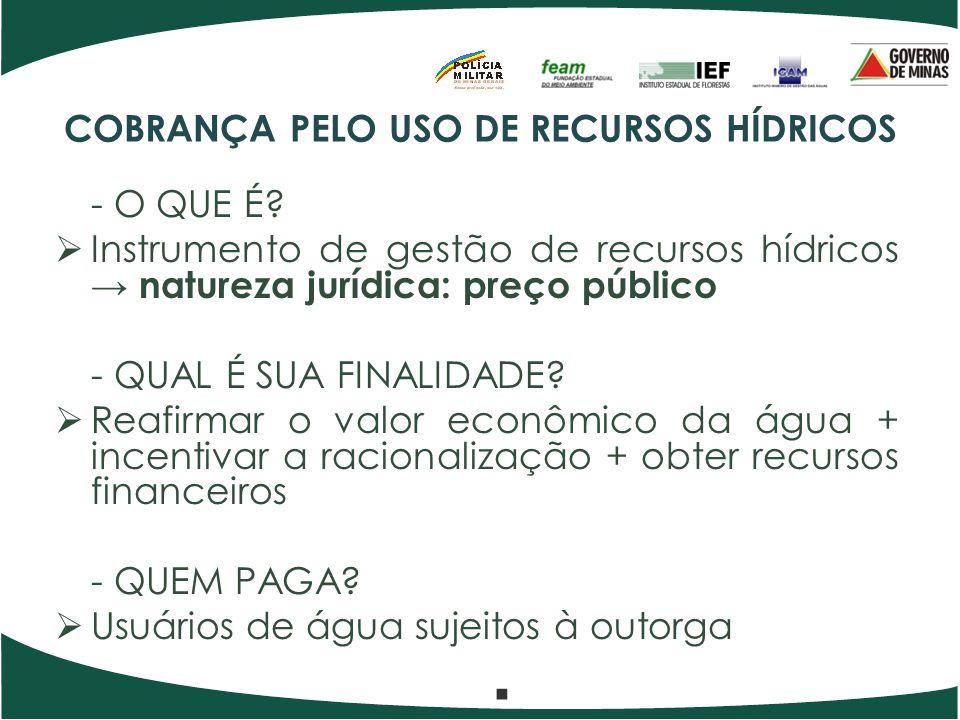 COBRANÇA PELO USO DE RECURSOS HÍDRICOS