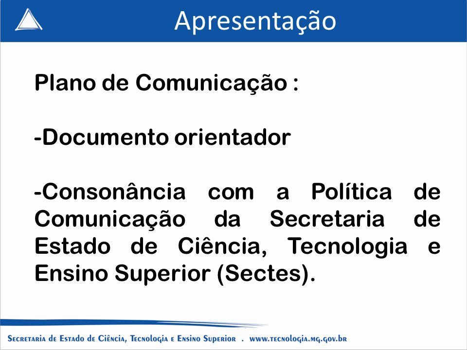 Apresentação Plano de Comunicação : Documento orientador