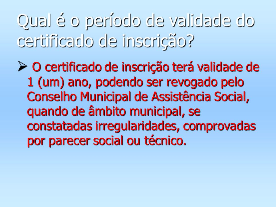 Qual é o período de validade do certificado de inscrição