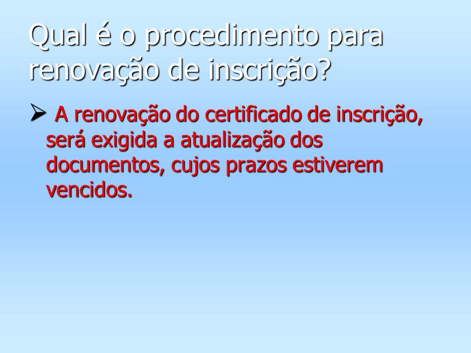Qual é o procedimento para renovação de inscrição