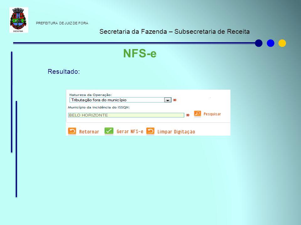 NFS-e Secretaria da Fazenda – Subsecretaria de Receita Resultado: