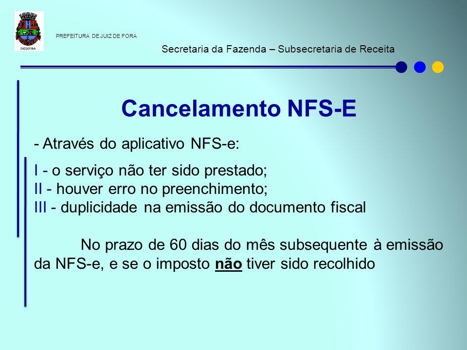 Cancelamento NFS-E - Através do aplicativo NFS-e: