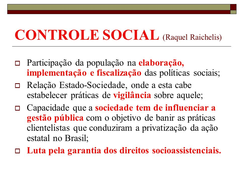 CONTROLE SOCIAL (Raquel Raichelis)
