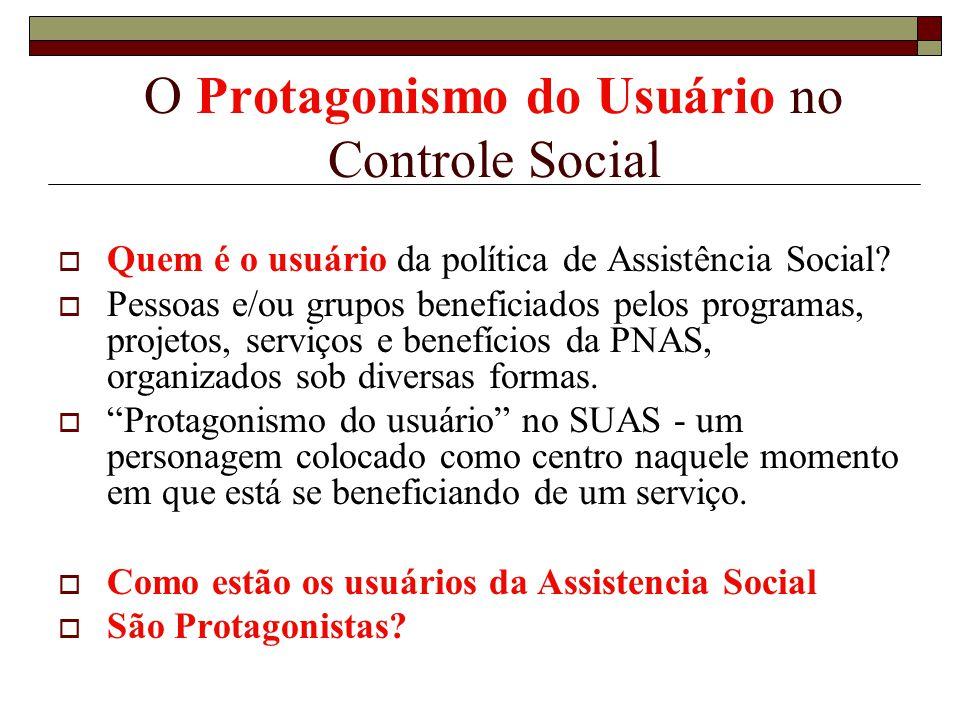 O Protagonismo do Usuário no Controle Social