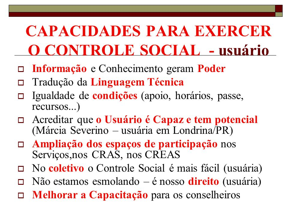 CAPACIDADES PARA EXERCER O CONTROLE SOCIAL - usuário