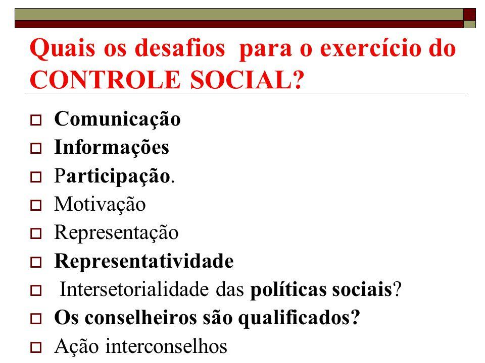 Quais os desafios para o exercício do CONTROLE SOCIAL