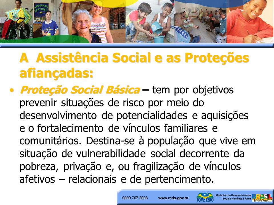 A Assistência Social e as Proteções afiançadas: