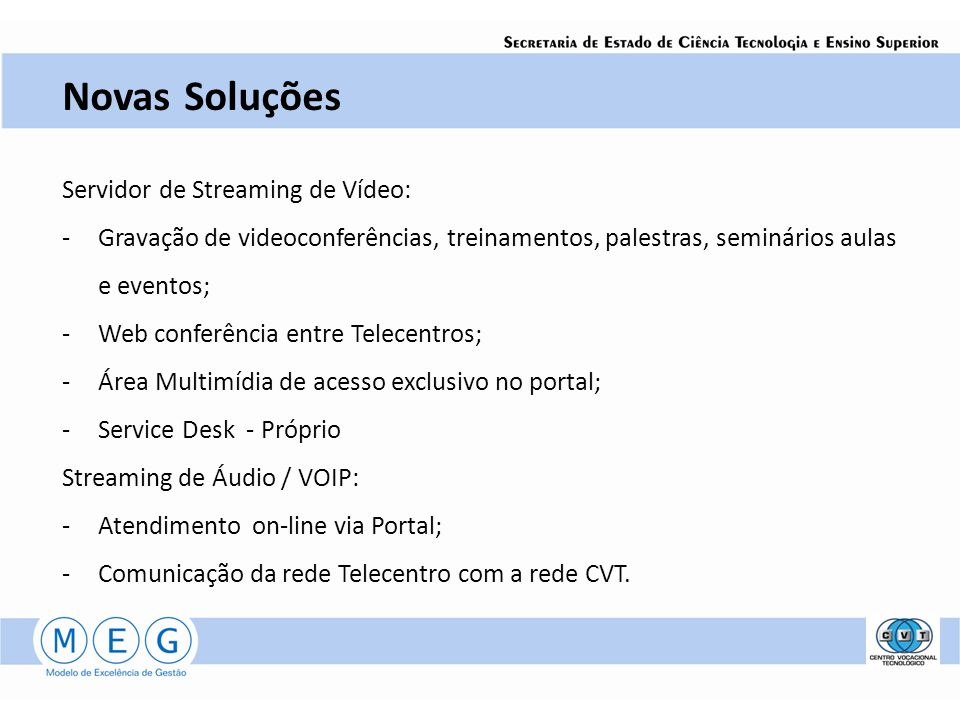 Novas Soluções Servidor de Streaming de Vídeo: