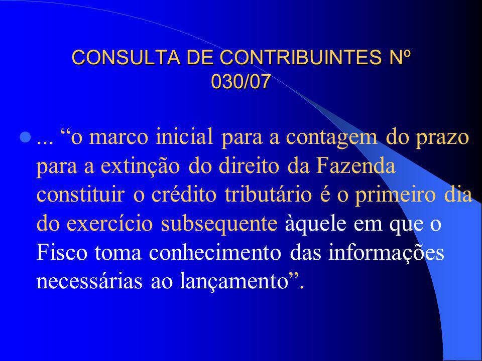 CONSULTA DE CONTRIBUINTES Nº 030/07
