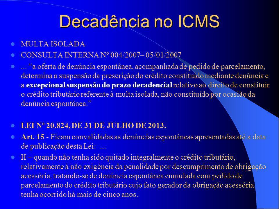 Decadência no ICMS MULTA ISOLADA