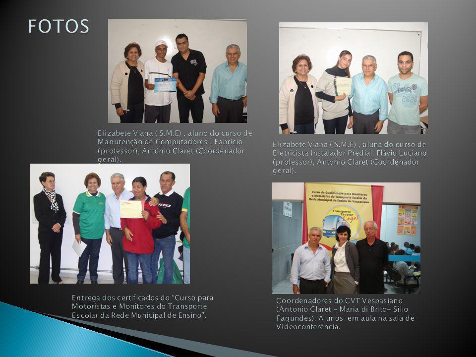 FOTOS Elizabete Viana ( S.M.E) , aluno do curso de Manutenção de Computadores , Fabricio (professor), Antônio Claret (Coordenador geral).