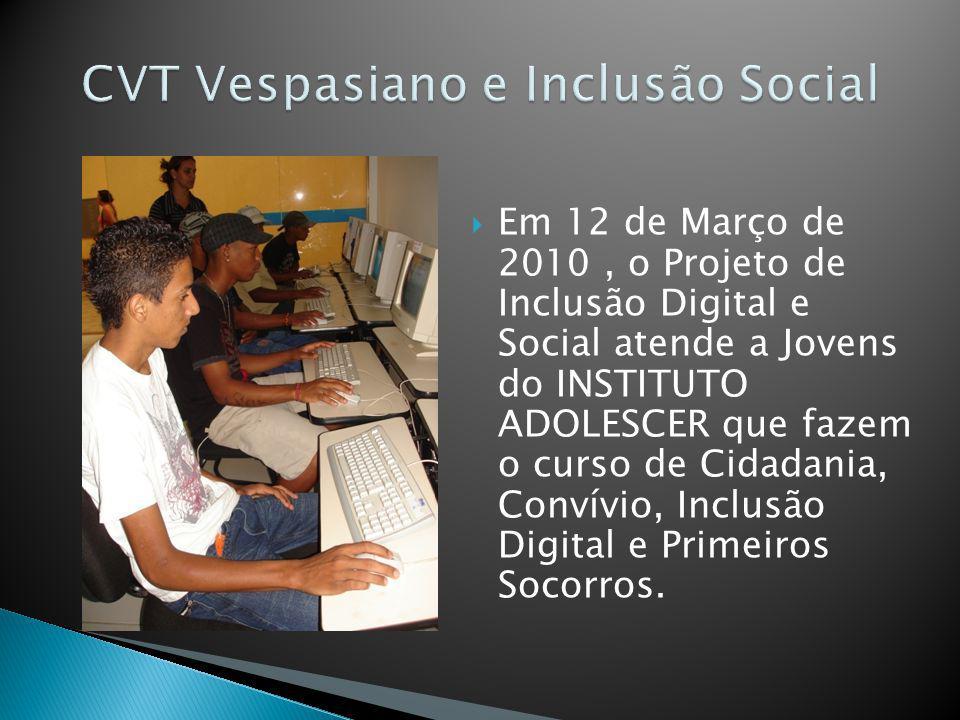 CVT Vespasiano e Inclusão Social