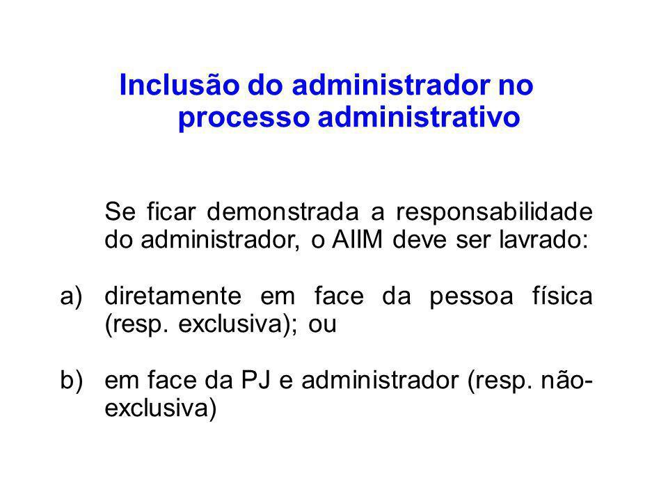 Inclusão do administrador no processo administrativo