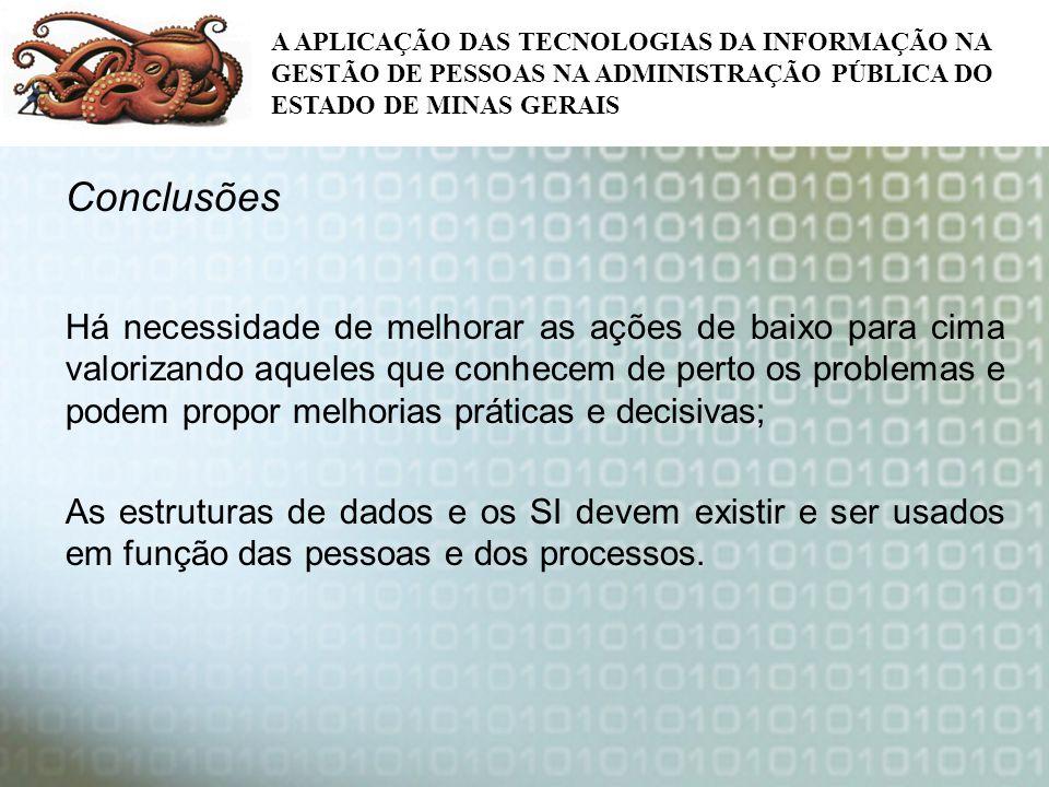 A APLICAÇÃO DAS TECNOLOGIAS DA INFORMAÇÃO NA GESTÃO DE PESSOAS NA ADMINISTRAÇÃO PÚBLICA DO ESTADO DE MINAS GERAIS