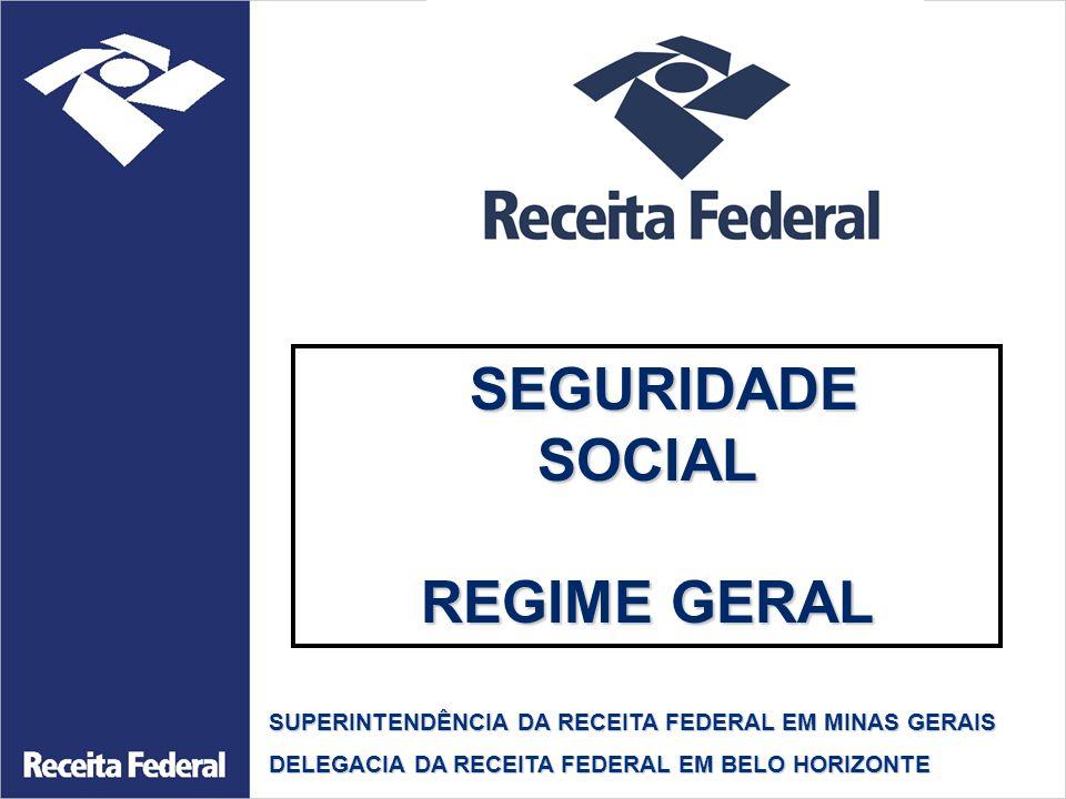 SEGURIDADE SOCIAL REGIME GERAL