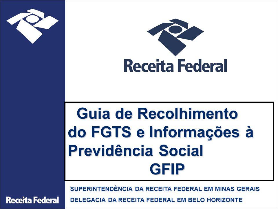 do FGTS e Informações à Previdência Social GFIP