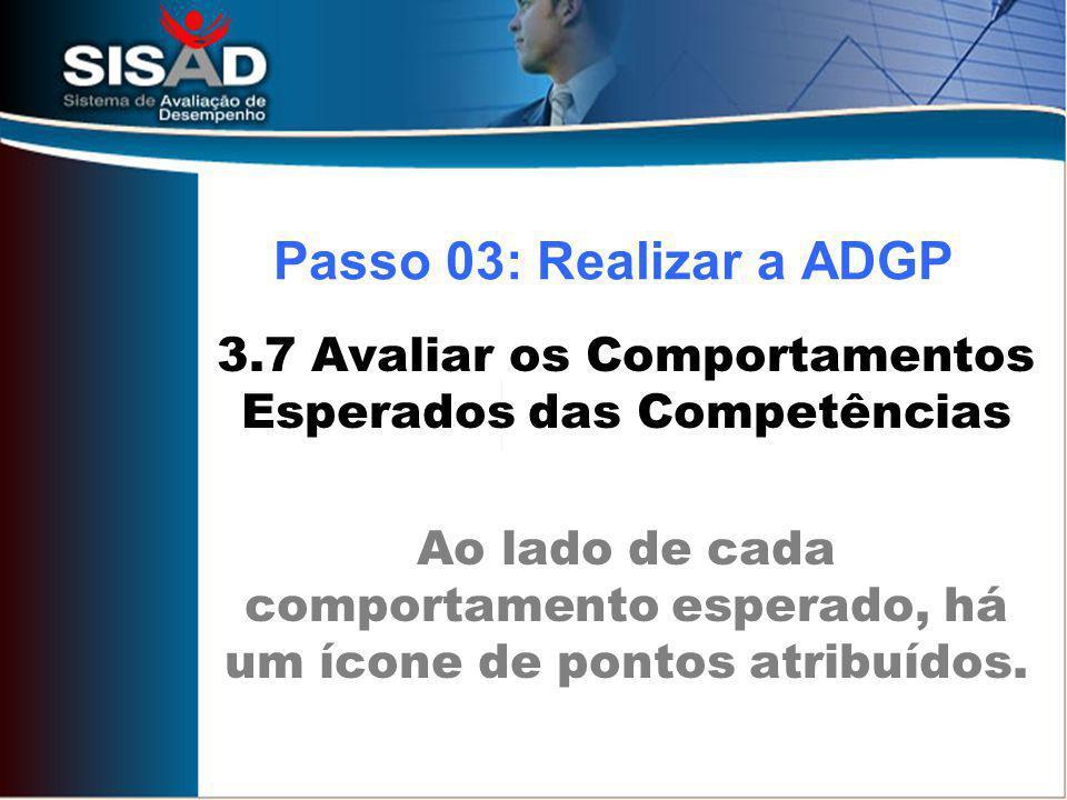 3.7 Avaliar os Comportamentos Esperados das Competências