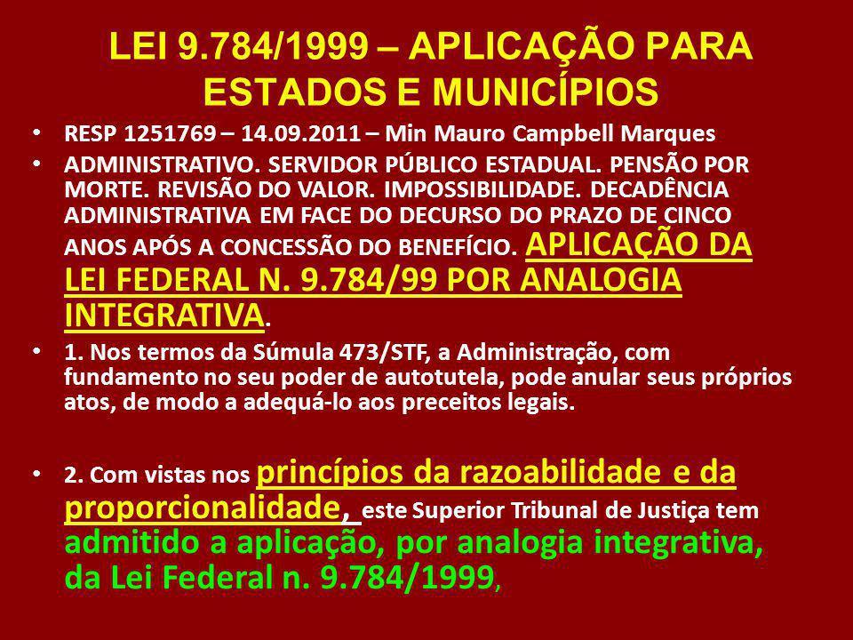 LEI 9.784/1999 – APLICAÇÃO PARA ESTADOS E MUNICÍPIOS