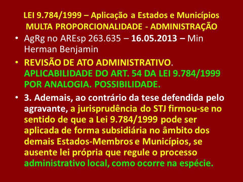 AgRg no AREsp 263.635 – 16.05.2013 – Min Herman Benjamin