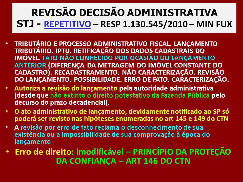 REVISÃO DECISÃO ADMINISTRATIVA STJ - REPETITIVO – RESP 1. 130
