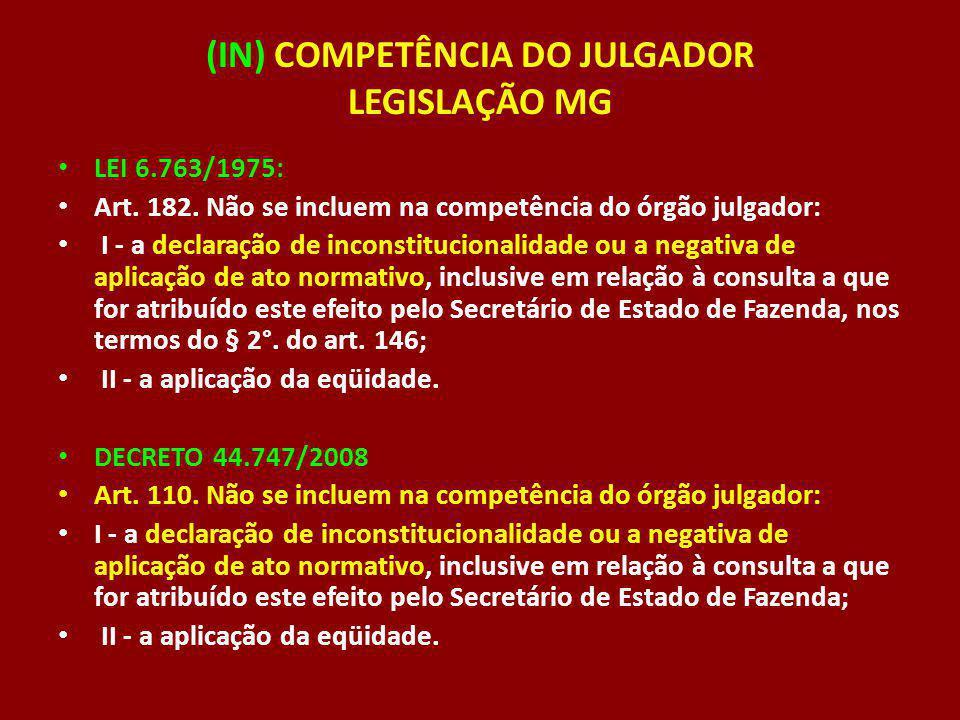 (IN) COMPETÊNCIA DO JULGADOR LEGISLAÇÃO MG