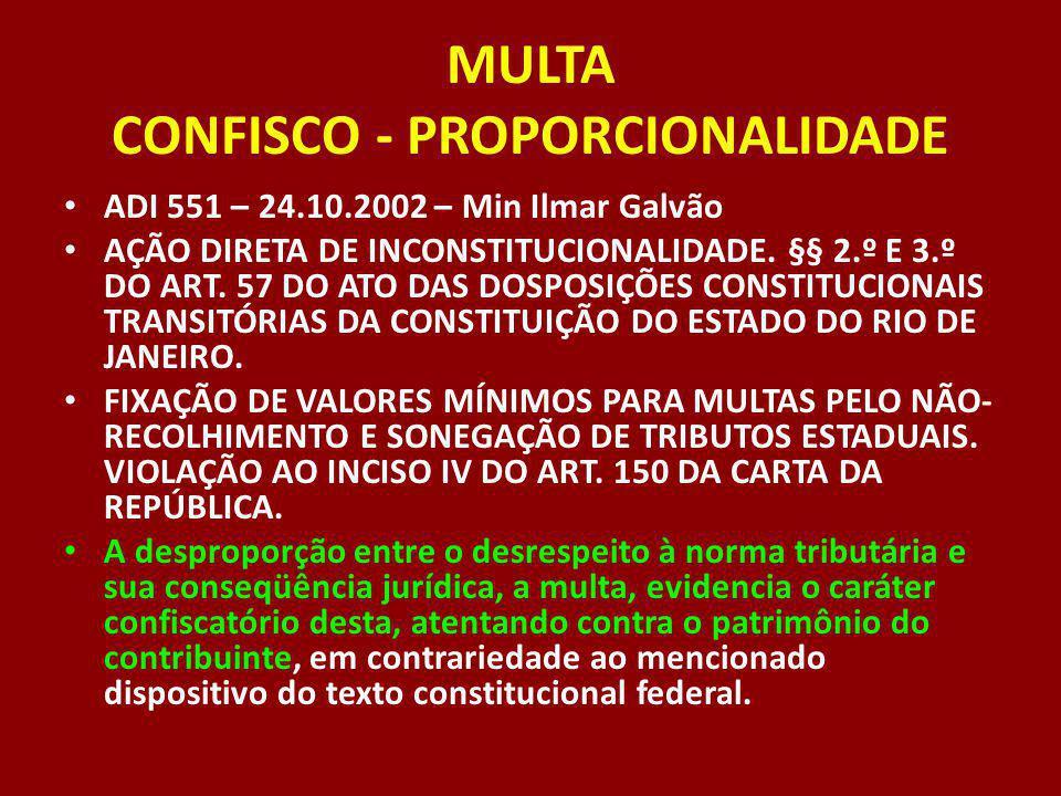 MULTA CONFISCO - PROPORCIONALIDADE