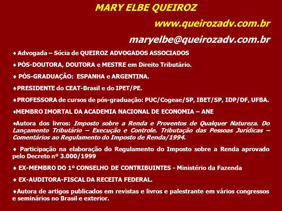 MARY ELBE QUEIROZ www.queirozadv.com.br maryelbe@queirozadv.com.br
