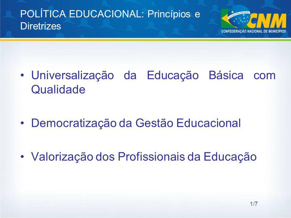 POLÍTICA EDUCACIONAL: Princípios e Diretrizes