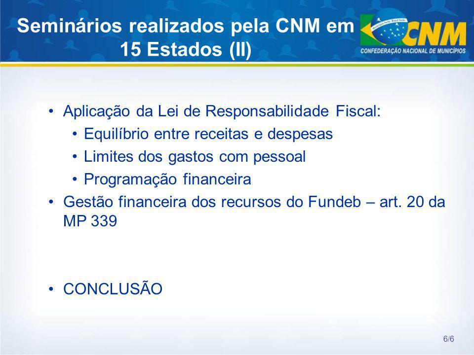 Seminários realizados pela CNM em 15 Estados (II)