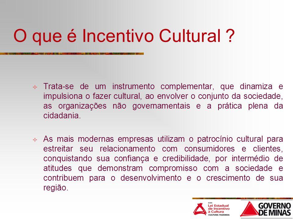 O que é Incentivo Cultural