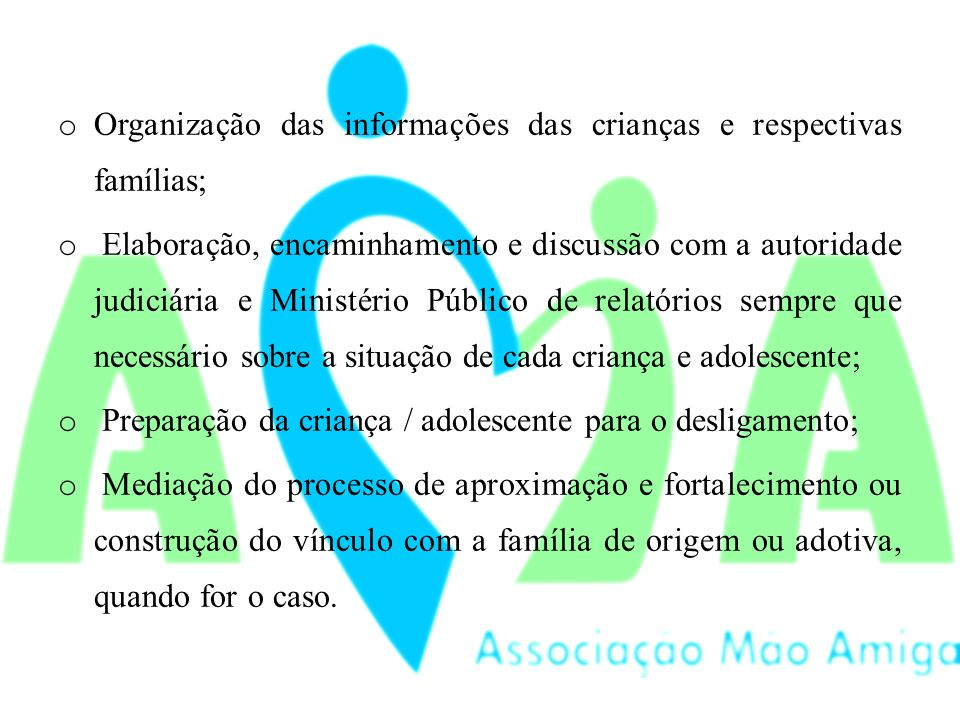Organização das informações das crianças e respectivas famílias;