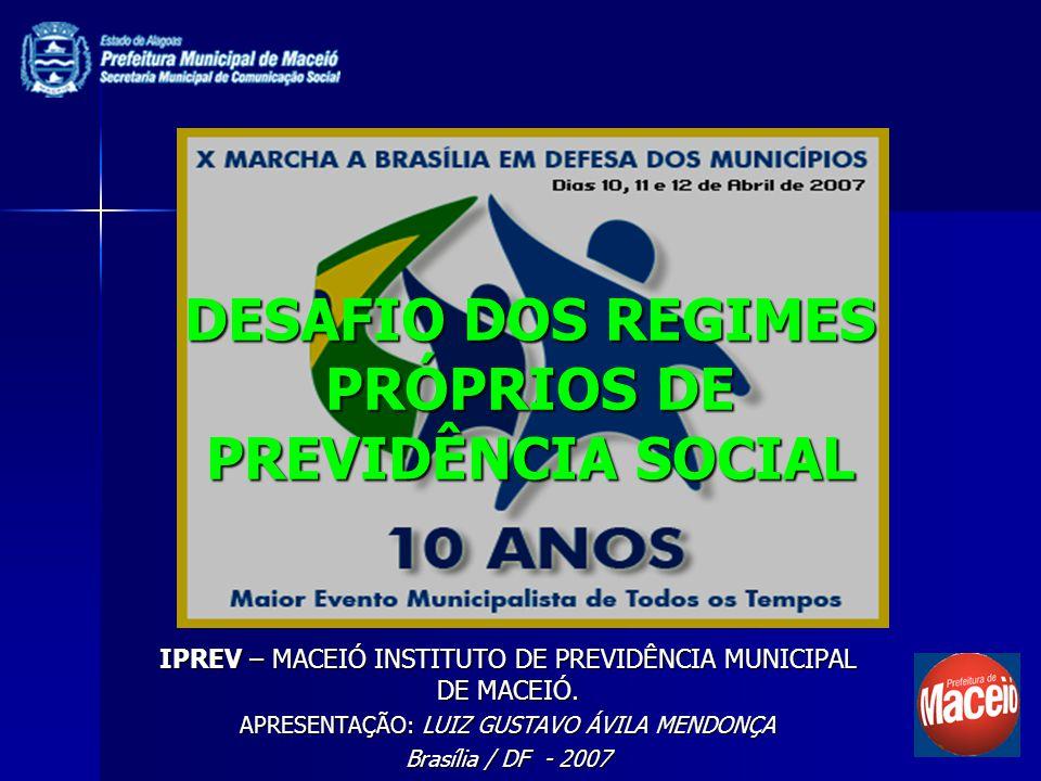 DESAFIO DOS REGIMES PRÓPRIOS DE PREVIDÊNCIA SOCIAL