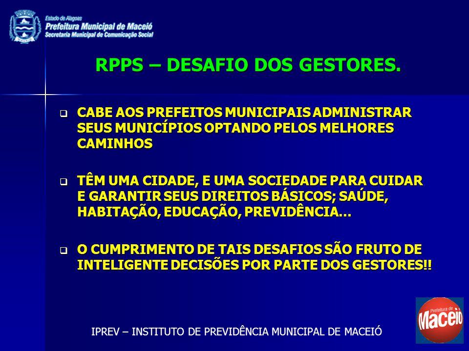 RPPS – DESAFIO DOS GESTORES.