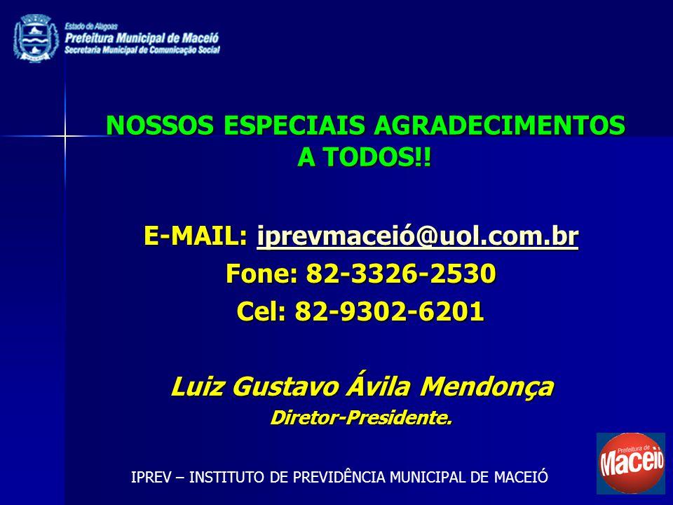 NOSSOS ESPECIAIS AGRADECIMENTOS A TODOS!!