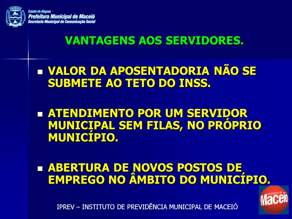 VANTAGENS AOS SERVIDORES.