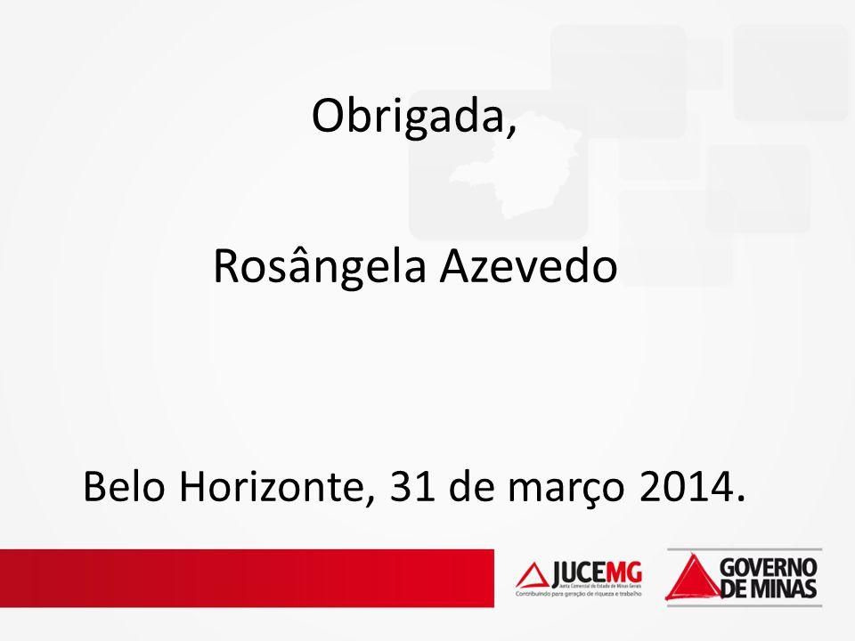 Belo Horizonte, 31 de março 2014.