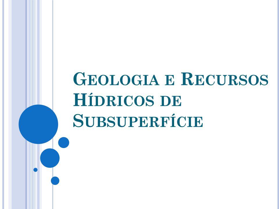 Geologia e Recursos Hídricos de Subsuperfície