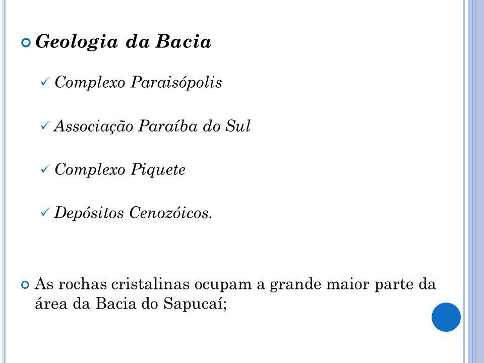 Geologia da Bacia Complexo Paraisópolis Associação Paraíba do Sul