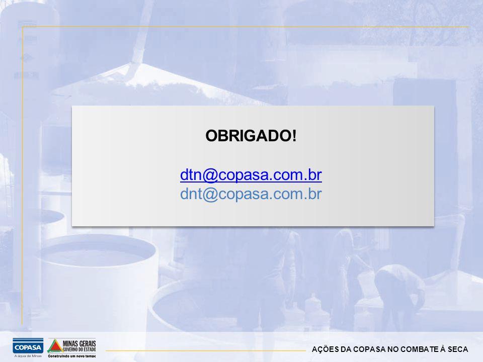 OBRIGADO! dtn@copasa.com.br dnt@copasa.com.br 11
