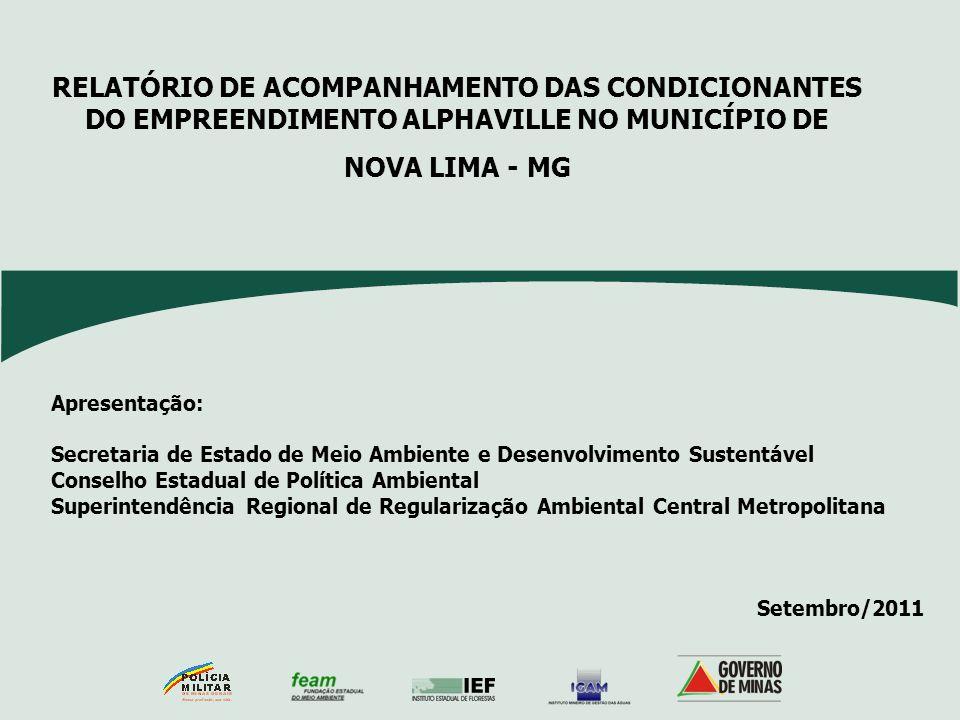 RELATÓRIO DE ACOMPANHAMENTO DAS CONDICIONANTES DO EMPREENDIMENTO ALPHAVILLE NO MUNICÍPIO DE
