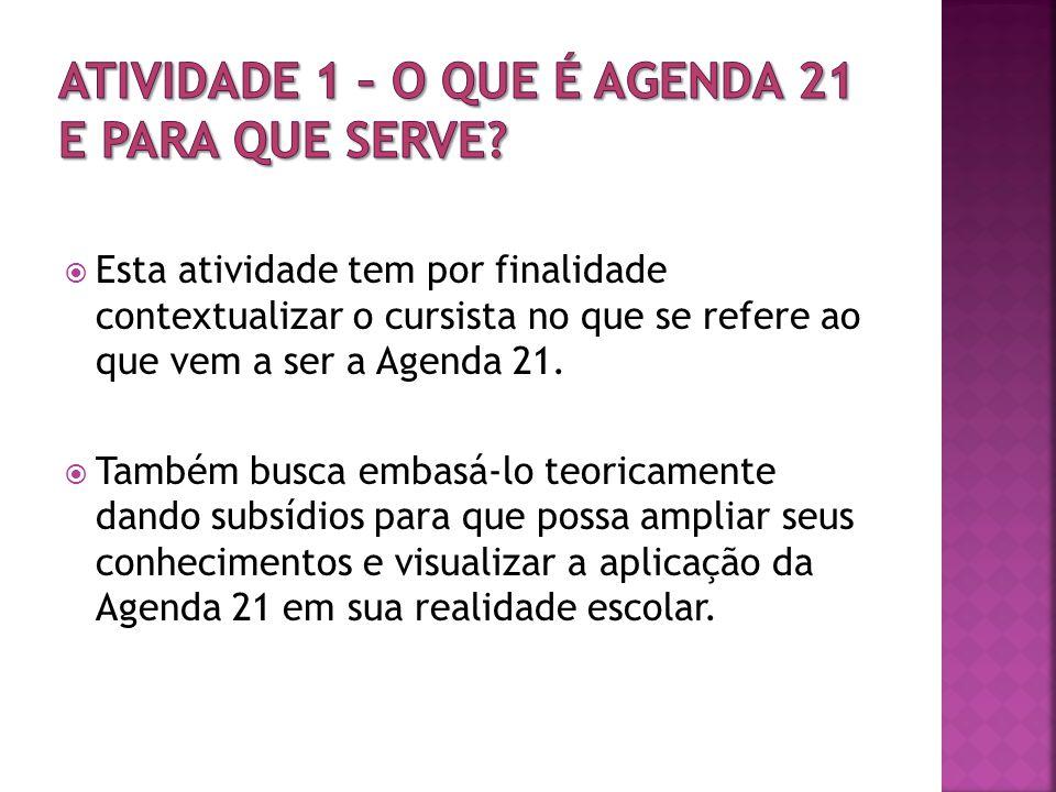 ATIVIDADE 1 – O que é Agenda 21 e para que serve