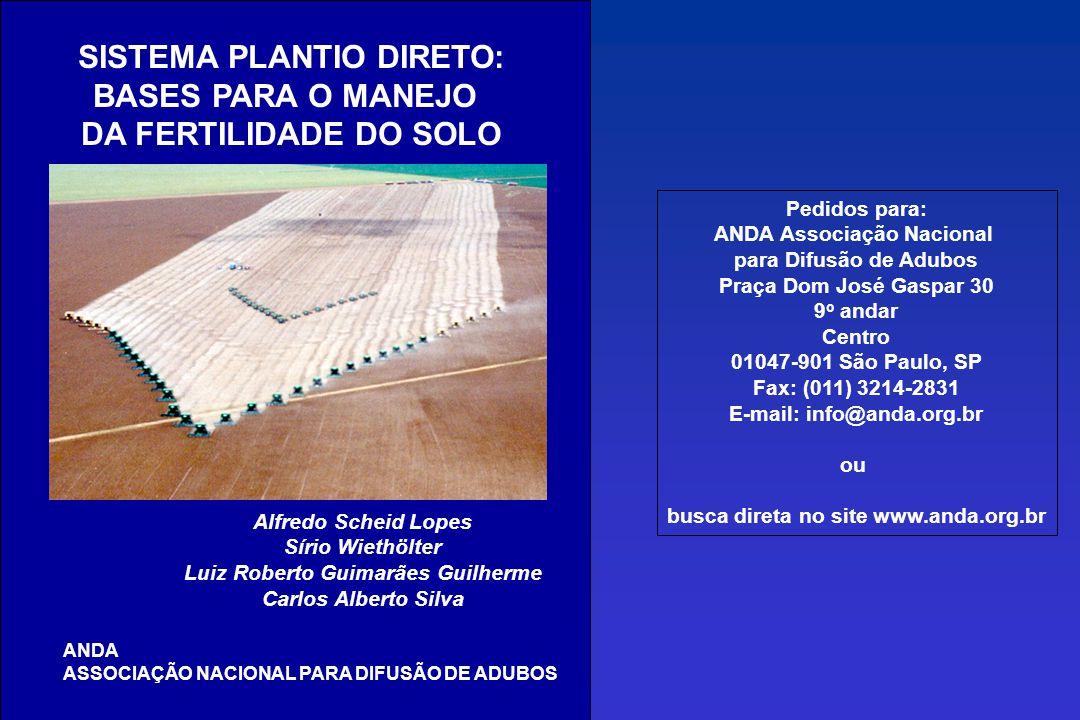 SISTEMA PLANTIO DIRETO: BASES PARA O MANEJO DA FERTILIDADE DO SOLO
