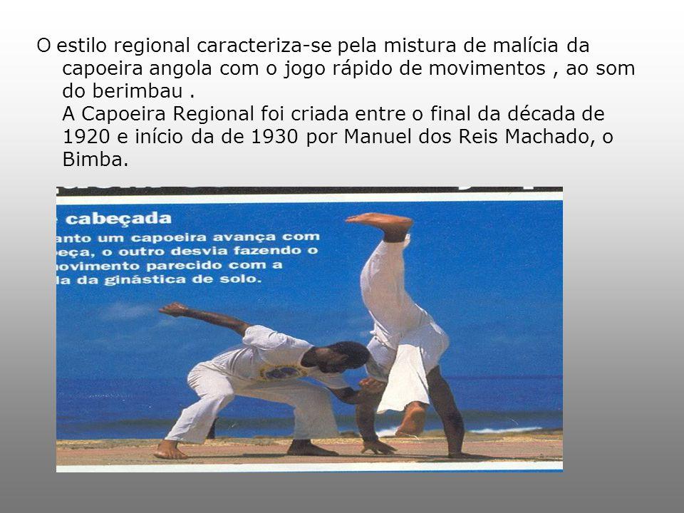 O estilo regional caracteriza-se pela mistura de malícia da capoeira angola com o jogo rápido de movimentos , ao som do berimbau .