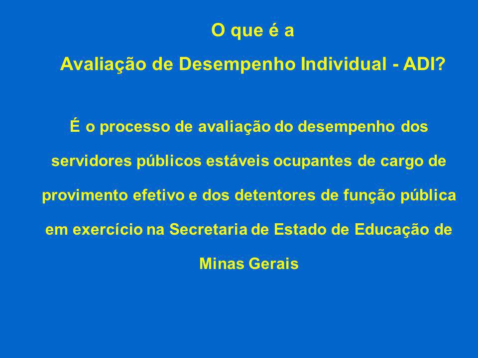 Avaliação de Desempenho Individual - ADI