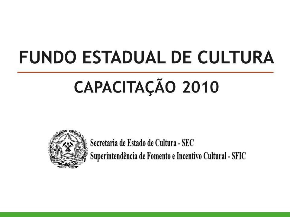 FUNDO ESTADUAL DE CULTURA