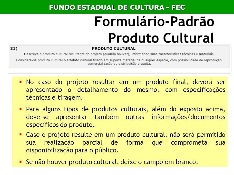 Formulário-Padrão Produto Cultural