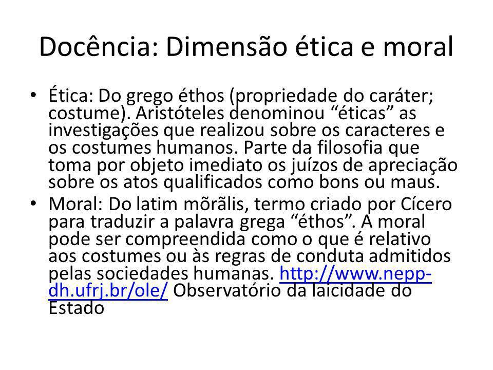 Docência: Dimensão ética e moral